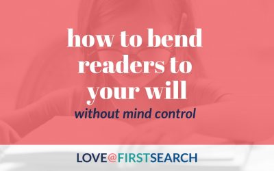 How to bend readers to your will (without mind control)