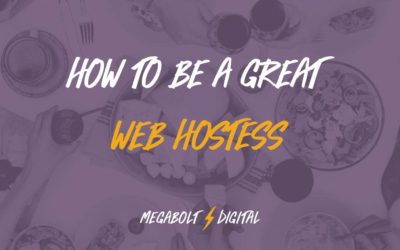 How to Be a Great Web Hostess