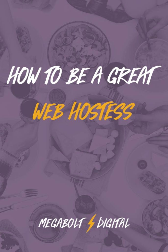 Just like entertaining at home, you want visitors to feel comfortable on your website any time they visit.