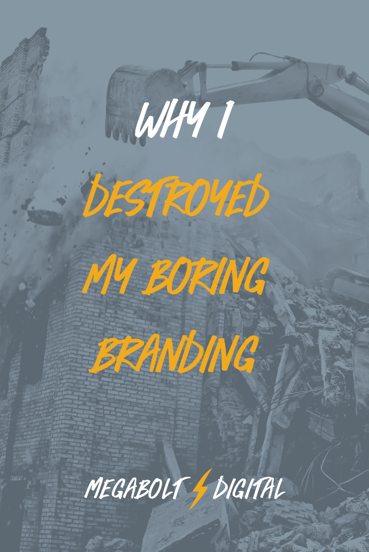 I've spent years preaching about being unique, but my own brand & website were pretty unexceptional. So I had to destroy them to make something better.