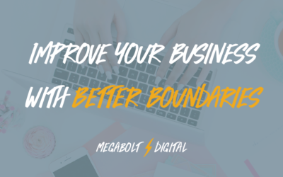 Improve Your Business with Better Boundaries