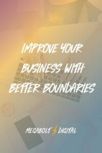 It's time to take back control of your time, and that means setting boundaries. You need to understand what you want and are willing to do—and you need to let your clients know what to expect.