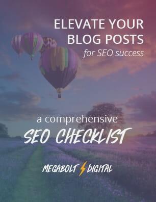 Get your free SEO checklist | Megabolt Digital