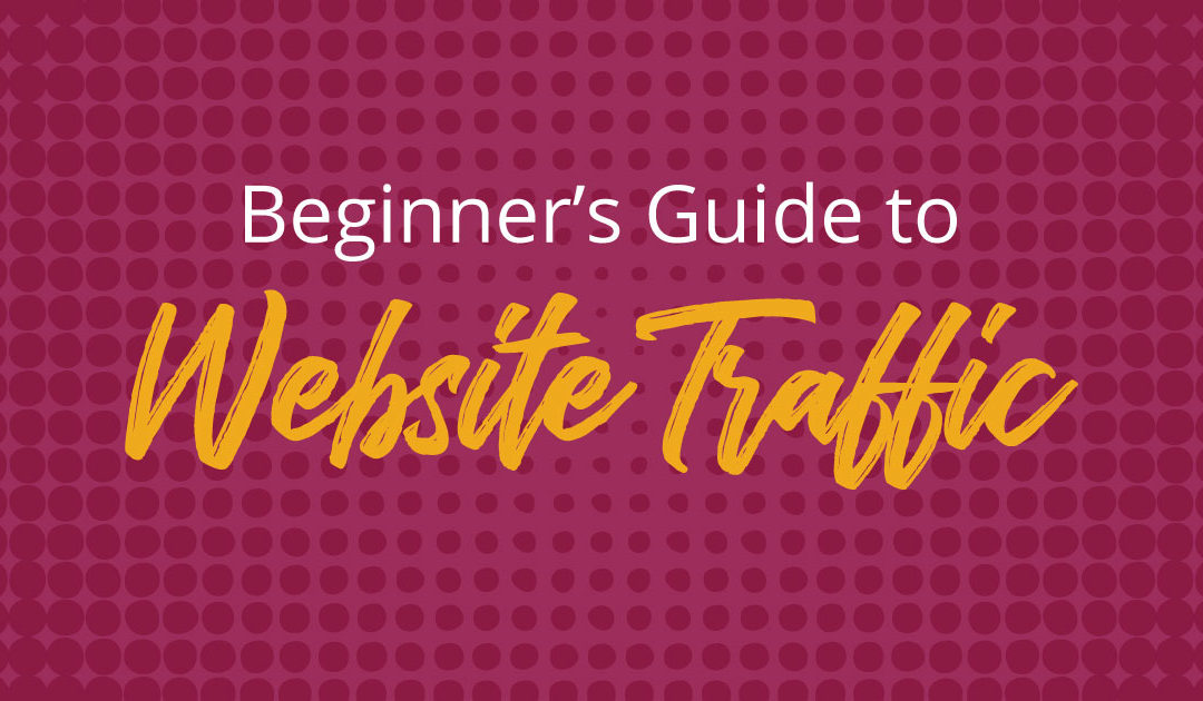 Quick Guide to Website Traffic Sources