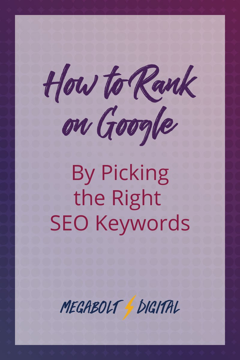 A #1 Google ranking isn't helpful if it isn't what you want to be known for. If you want to be found for what you're offering? You need to have a strategy.