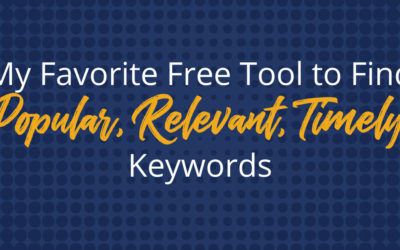 Google Trends: My Favorite Free Tool to Find Timely Keywords