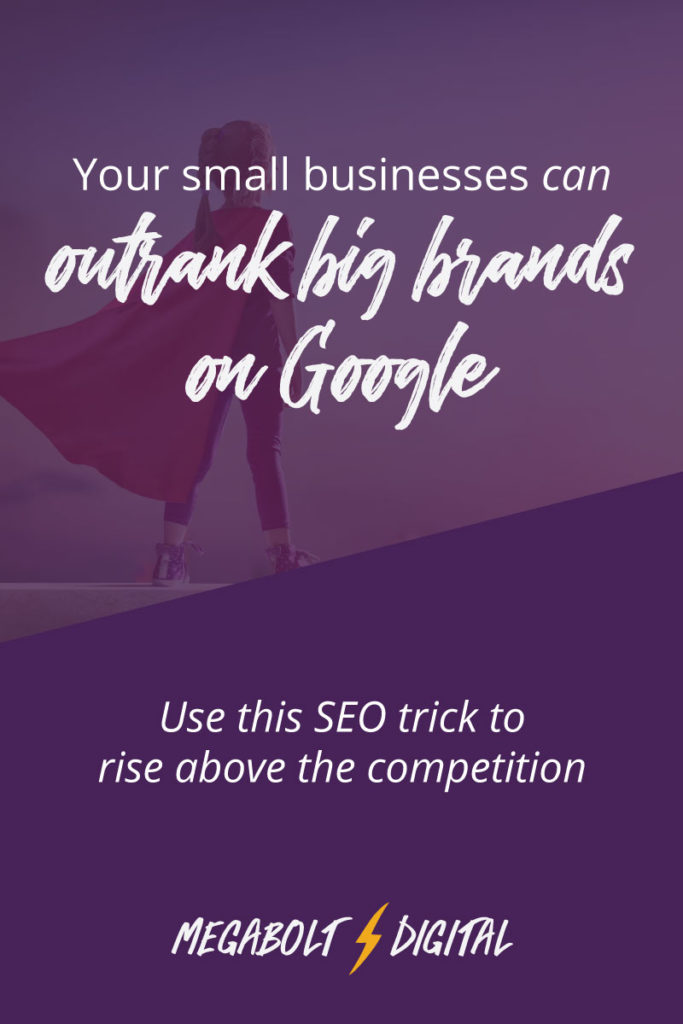 Trying to get found on Google can feel impossible. But there's a secret to outrank those big brands and get found by your ideal customers: specialize your business.
