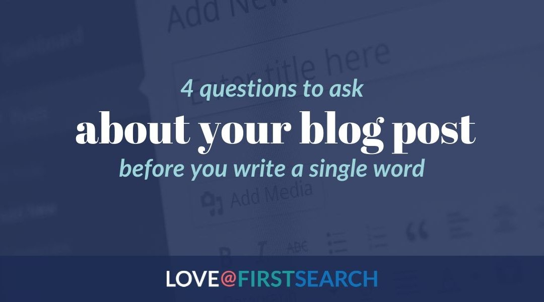 4 SEO Questions to Ask Before You Write a Single Word