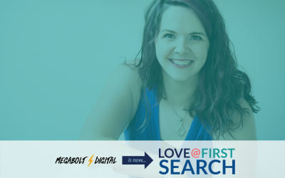 Megabolt Digital is now: Love at First Search