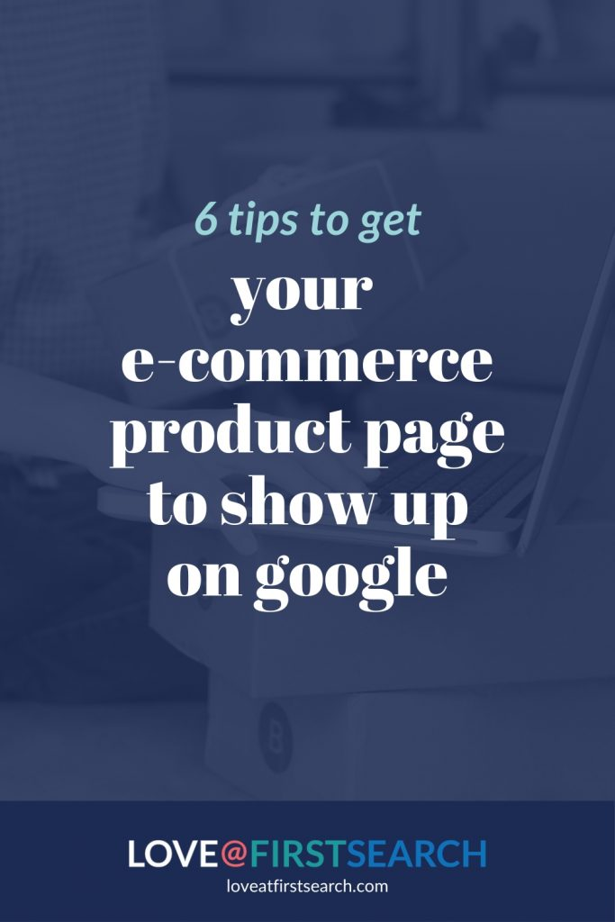 SEO for ecommerce product pages | Love At First Search