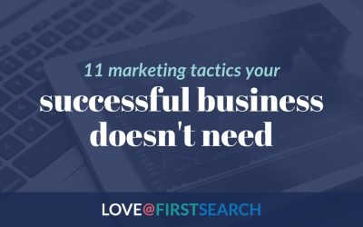 11 marketing tactics your successful business doesn't need