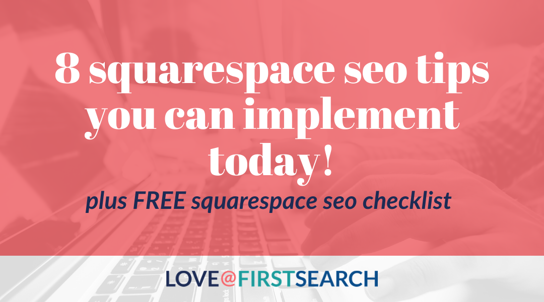 8 Squarespace SEO Tips You can implement today!