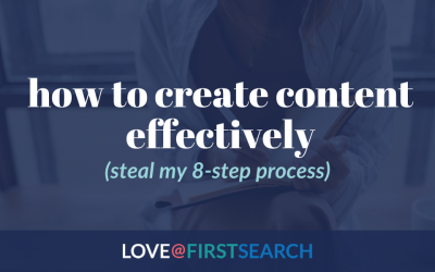 How to create content effectively (steal my 8-step process)