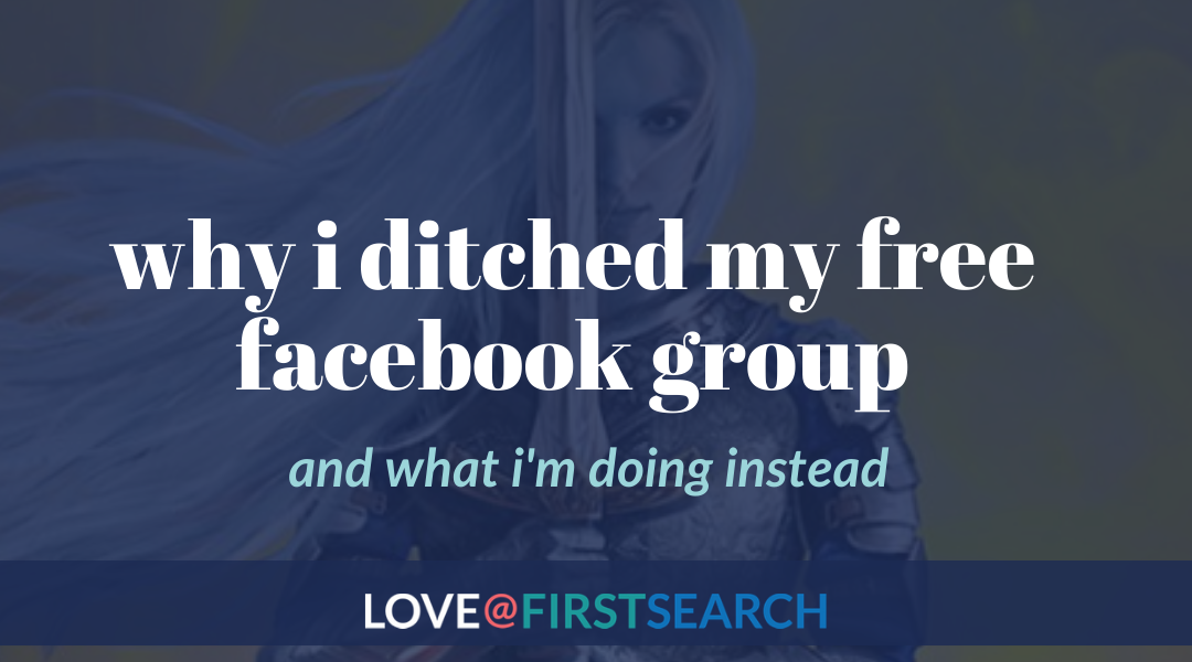 Why I abandoned my Facebook group (and my delightful alternative)
