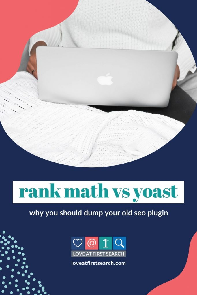 Once I saw the Rank Math SEO plugin in action, I almost immediately dumped Yoast. Here are the 6 reasons I prefer it!